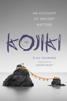 The Kojiki By Heldt, Gustav (TRN)